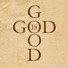God IS good ... all the time