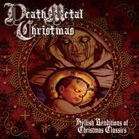 Death <b>Metal Christmas</b> - Hellish Renditions of <b>Christmas</b> Classics