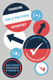 politics language and time essays on political thought and thinking like a political scientist a practical guide to research methods