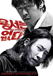 No Mercy 2010 aka Yongseoneun Eupda The Lighted No Mercy 2010 Yongseoneun Eupda