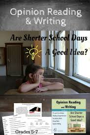 best images about persuasion advertising opinion writing and opinion reading are shorter school days a good idea