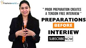 preparations before attending an interview for freshers preparations before attending an interview for freshers