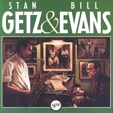 <b>Stan Getz</b> & <b>Bill Evans</b> by <b>Stan Getz</b> on Spotify