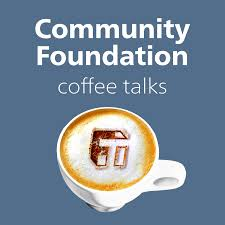 Community Foundation Coffee Talks