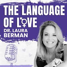 The Language of Love with Dr. Laura Berman