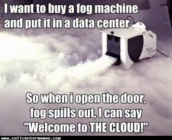Welcome to the cloud - Call Center Memes via Relatably.com