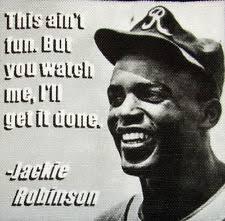 Jackie Robinson Famous Baseball Quotes. QuotesGram via Relatably.com