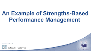 an example of strengths based performance management an example of strengths based performance management