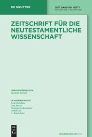 Zeitschrift für <b>die</b> neutestamentliche Wissenschaft   De Gruyter