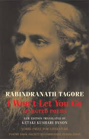 rabindranath tagore bloodaxe books rabindranath tagore i wont let you go