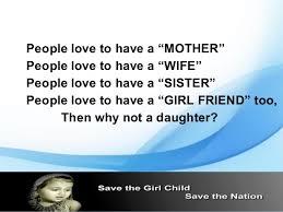 save-a-girl-child-12-638.jpg?cb=1355484899 via Relatably.com
