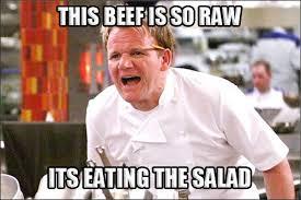 Best of Gordon Ramsay – Angry Chef Meme | Comics and Memes via Relatably.com