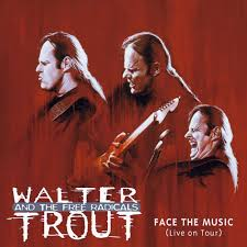 <b>Walter Trout</b> And The Free Radicals - <b>Face</b> The Music (Live On Tour ...