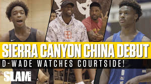 Bronny James & Zaire Wade DEBUT with Sierra Canyon in CHINA ...