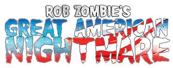 About <b>Rob Zombie's</b> Great <b>American</b> Nightmare