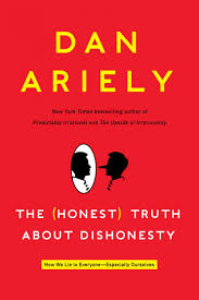 book review the honest truth about dishonesty by dan ariely book review the honest truth about dishonesty by dan ariely the washington post