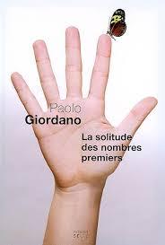 La solitude des nombres premiers de Paolo Giordano