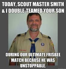 Pedo scout leader memes   quickmeme via Relatably.com