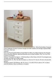 white painted baby changing chest teddington nursery furniture changer unit with drawers and storage cupboard baby baby nursery furniture teddington collection