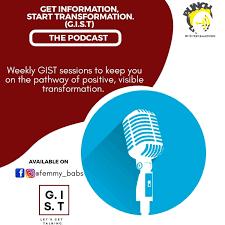 Get Information, Start Transformation(G.I.S.T)