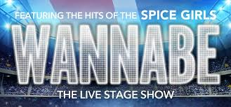 Wannabe - The <b>Spice Girls</b> Show - Civic Theatre Newcastle