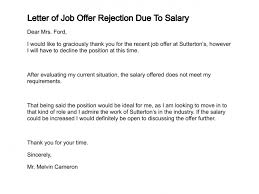 Letter Of Job Offer Rejection Due To Salary Rejection Letter ... letter of job offer rejection due to salary: rejection letter template job