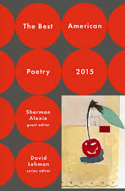 the best american poetry the best american poetry series the best american poetry 2015 the best american poetry series david lehman sherman alexie 9781476708201 com books