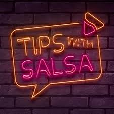 Tips with Salsa
