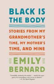 <b>Black Is the</b> Body by Emily Bernard: 9781101972410 ...