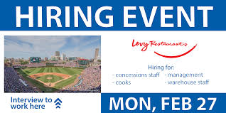 hiring event for jobs at wrigley field jobs levy restaurants hiring event for jobs at wrigley field jobs levy restaurants