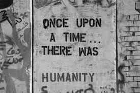 Humanity Art Quotes. QuotesGram