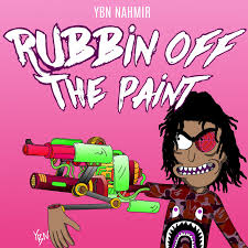 <b>YBN Nahmir</b> – Rubbin off the Paint Lyrics | Genius Lyrics