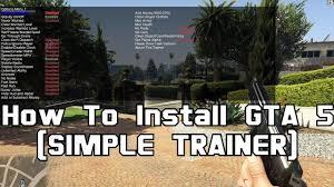 How To Install & use GTA <b>5</b> (<b>SIMPLE</b> TRAINER) - YouTube