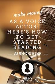 best ideas about get paid to writing jobs earn someone gets paid to narrate all those audiobooks you listen to on the way to work why not you here s how to and nail voice over jobs the