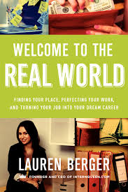 tips to succeed at your first job keppie careers welcome to the real world cover