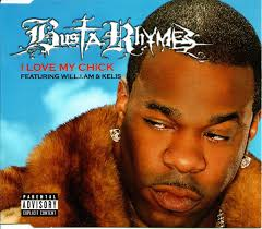 Busta Rhymes Featuring will.i.am* & Kelis - I <b>Love My Chick</b> (2006 ...