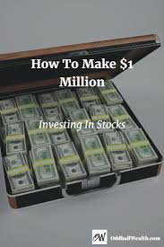 best ideas about long term goals happiness how to reach one million dollars investing in stocks