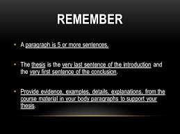 wwchaptertest  essay thesis statements a proper essay your  remember a paragraph isor more sentences the thesis is the very last sentence