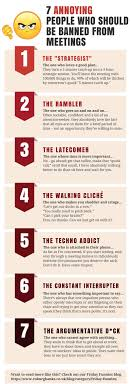 7 annoying people who should be banned from meetings infographic 7 annoying people who should be banned from meetings