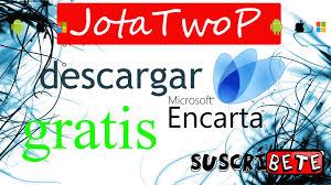 Descargar e instalar Microsoft Encarta 2018 | Paquete Completo ...