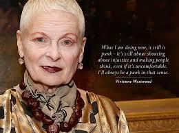 Vivienne Westwood in four quotes - Picador via Relatably.com