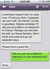 Batman Reference in Breakup Text | Breakup Texts | Know Your Meme via Relatably.com
