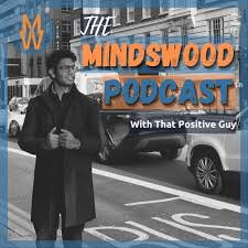 The Mindswood Podcast