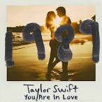 You Are In Love album by Taylor Swift