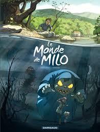 Le monde Milo - tome1