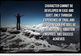 Character Trial Suffering Quote by Helen Keller - Empyrean Books