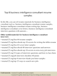 top8businessintelligenceconsultantresumesamples 150508093422 lva1 app6891 thumbnail 4 jpg cb 1431077709