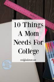 best ideas about going back to college college 10 things a mom needs for college going back to school as a mom can