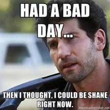 Shane Walsh | Meme Generator via Relatably.com