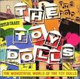The Wonderful World of the Toy Dolls